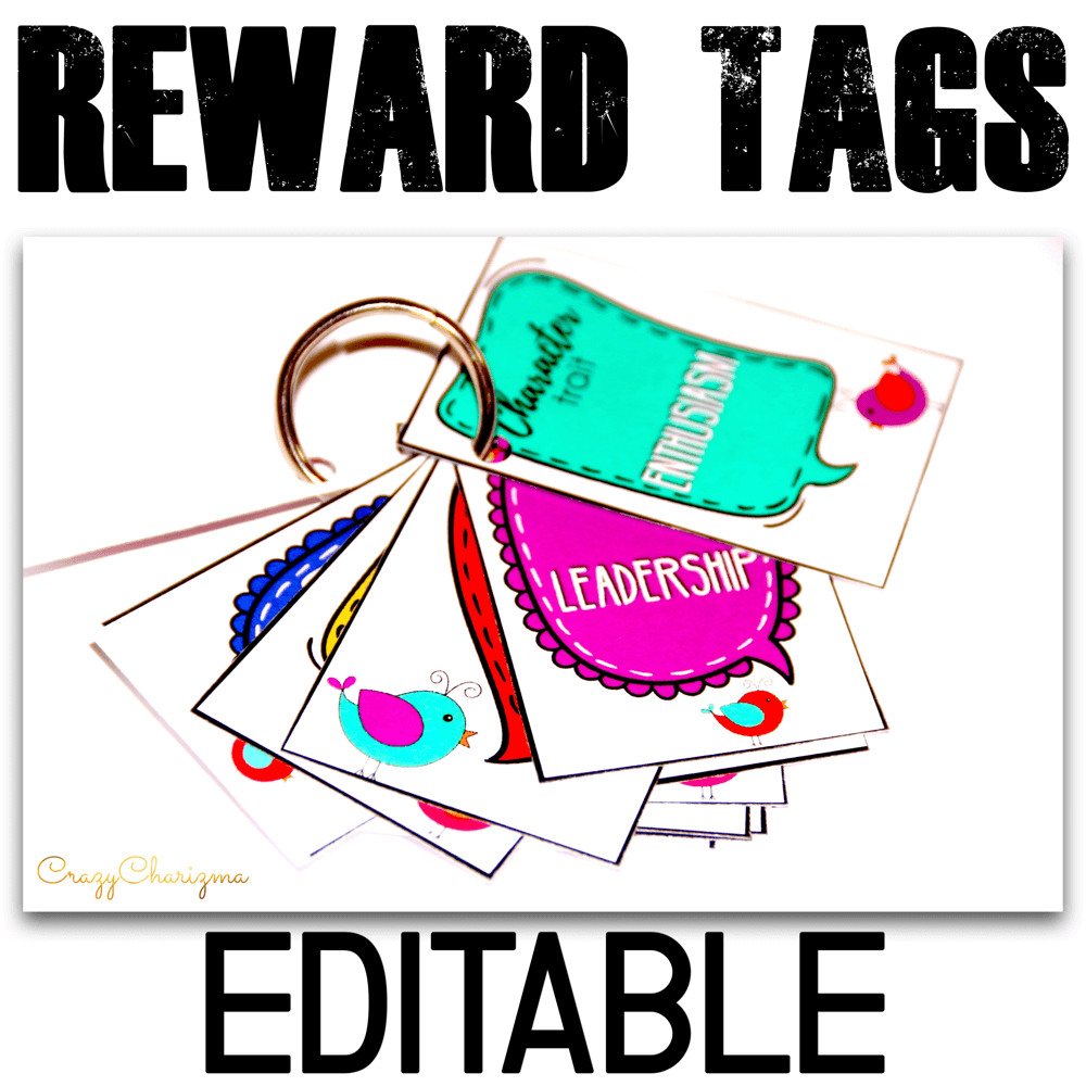 Promote and reward positive behavior with these reward tags. Available for you: ready to print reward tags (character traits) and EDITABLE version (just fill out with the text you want)!