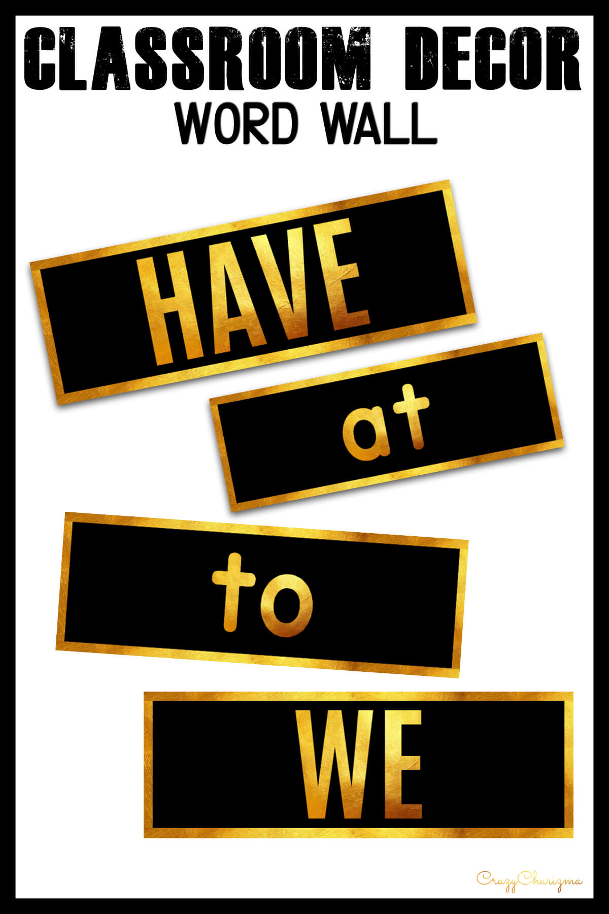 If you need a word wall with sight words, use this stylish BLACK and GOLD decor set.