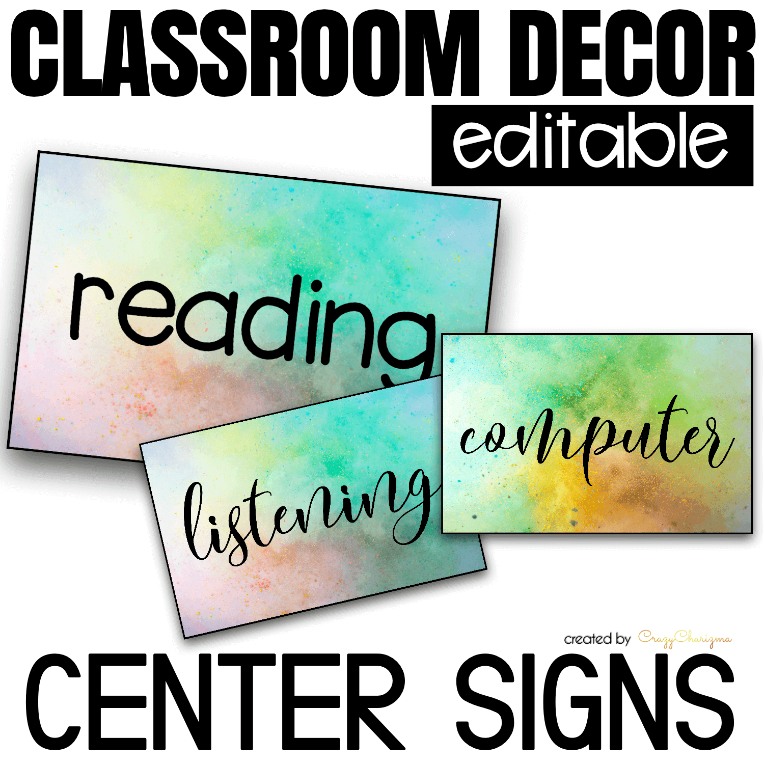 Looking for bright and clear EDITABLE center signs? Spice your classroom with this visually appealing SPLASH classroom decor!