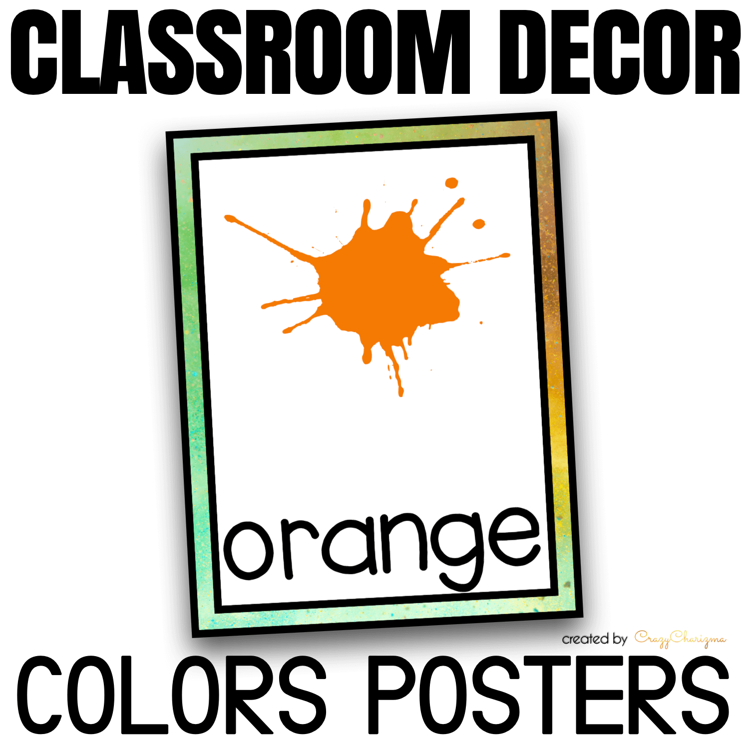 Looking for bright and clear colors posters? Spice your classroom with this visually appealing SPLASH classroom decor!