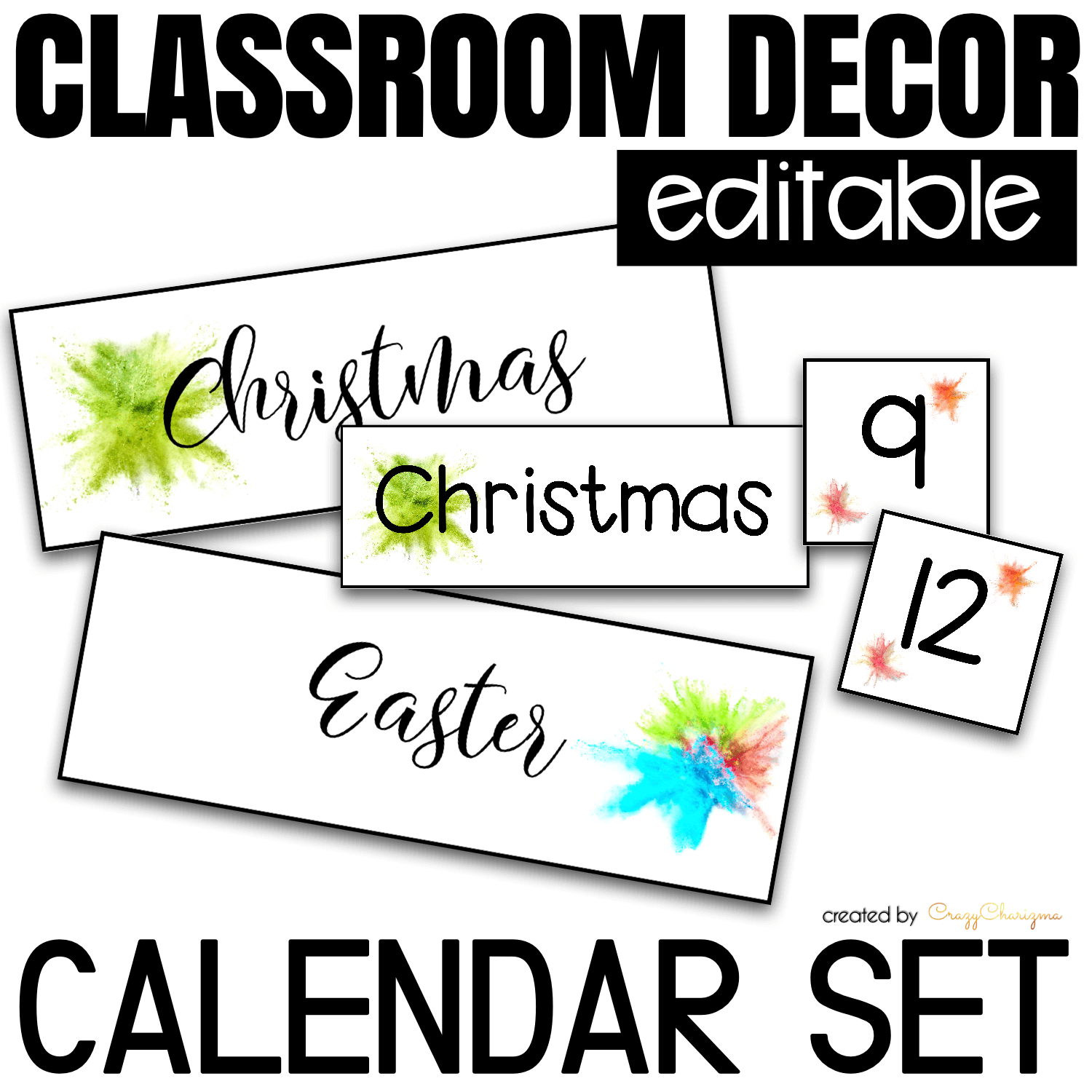 Looking for bright and clear EDITABLE calendar set? Spice your classroom with this visually appealing SPLASH classroom decor!