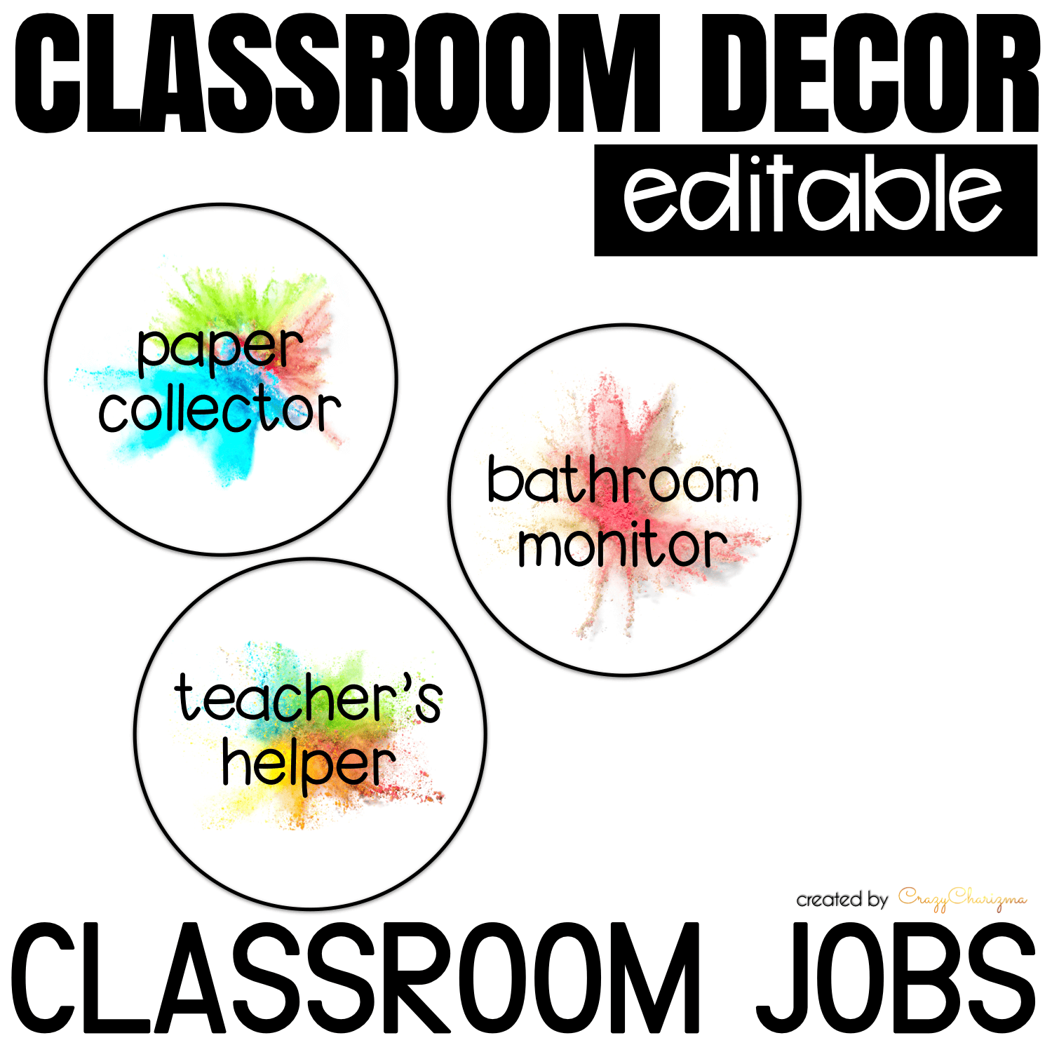 Looking for bright and clear EDITABLE classroom jobs labels? Spice your classroom with this visually appealing SPLASH classroom decor!