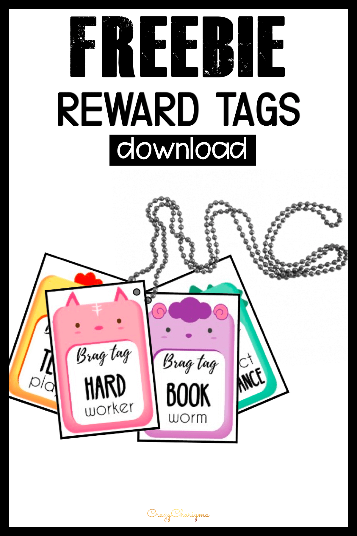 Promote and reward positive behavior with these reward tags. Available for you: ready to print brag tags - free download.