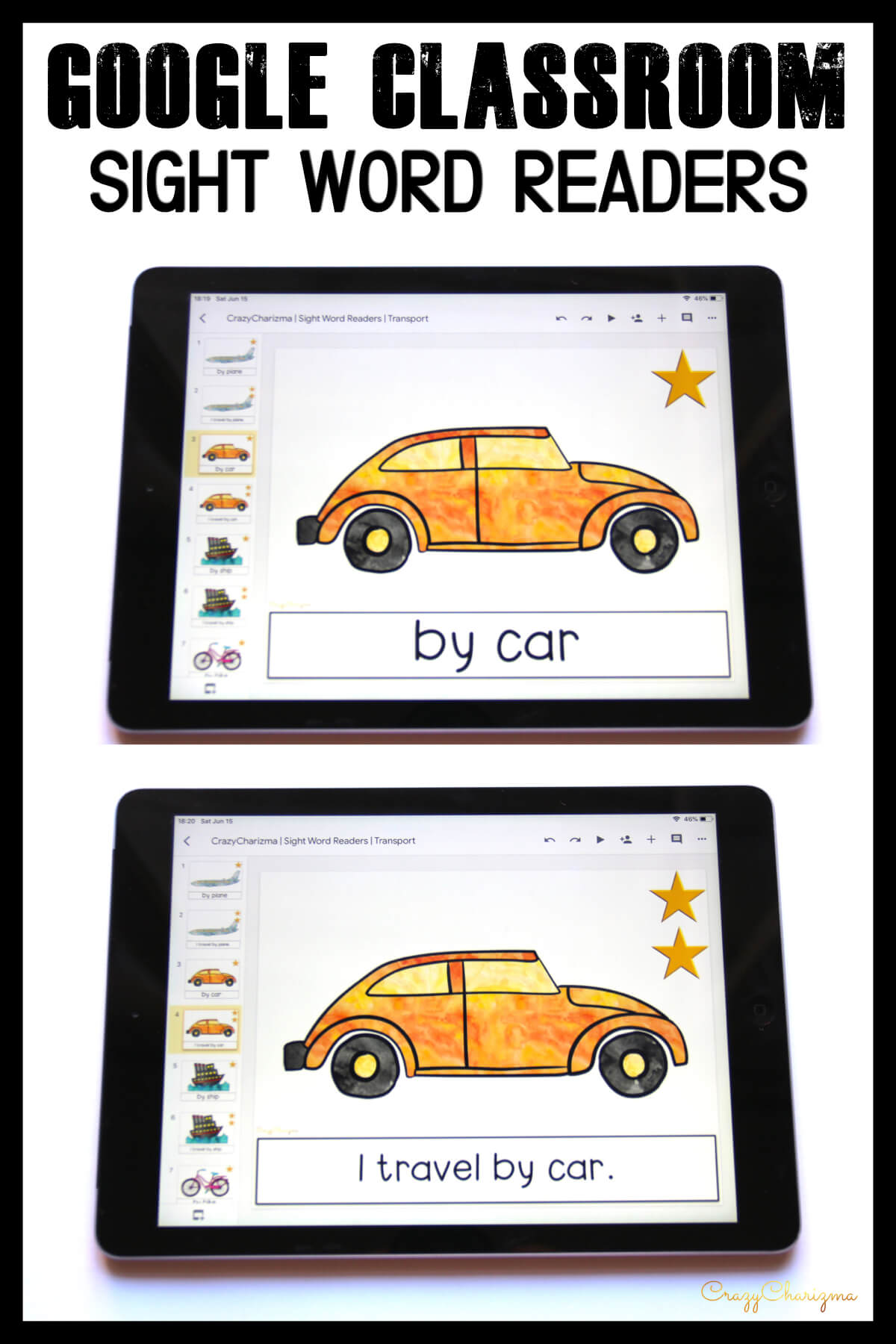 Looking for engaging sight word readers for kindergarten? Engage kids with sight words and transport. Use as paperless practice for Google Classroom or print and read!