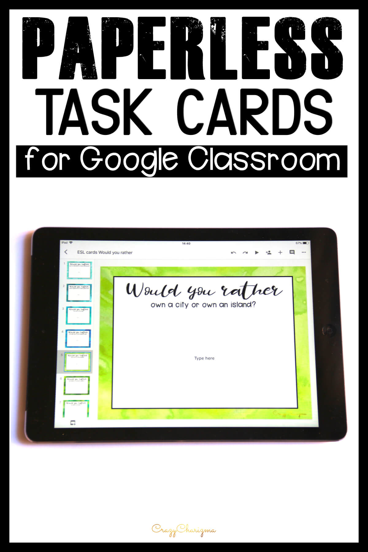 Need lots of questions to practice writing and creative thinking? Use these paperless activities - Questions Task Cards with your students (perfect for Google Classroom™). The packet contains 90 slides with Would you rather questions. You can use the task cards all year around and provide students with endless writing tasks and ideas.
