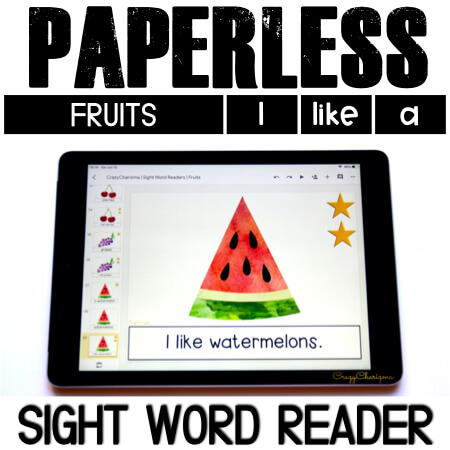 Looking for engaging sight word readers for kindergarten? Engage kids with sight words and fruits. Use as paperless practice for Google Classroom or print and read!