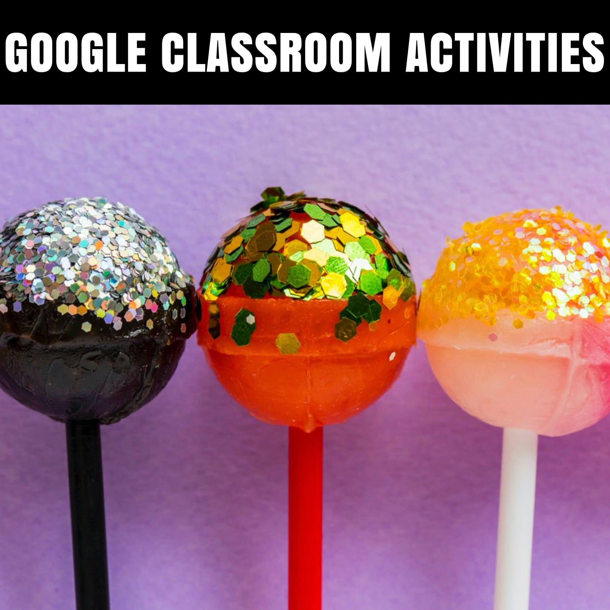Google Classroom Activities