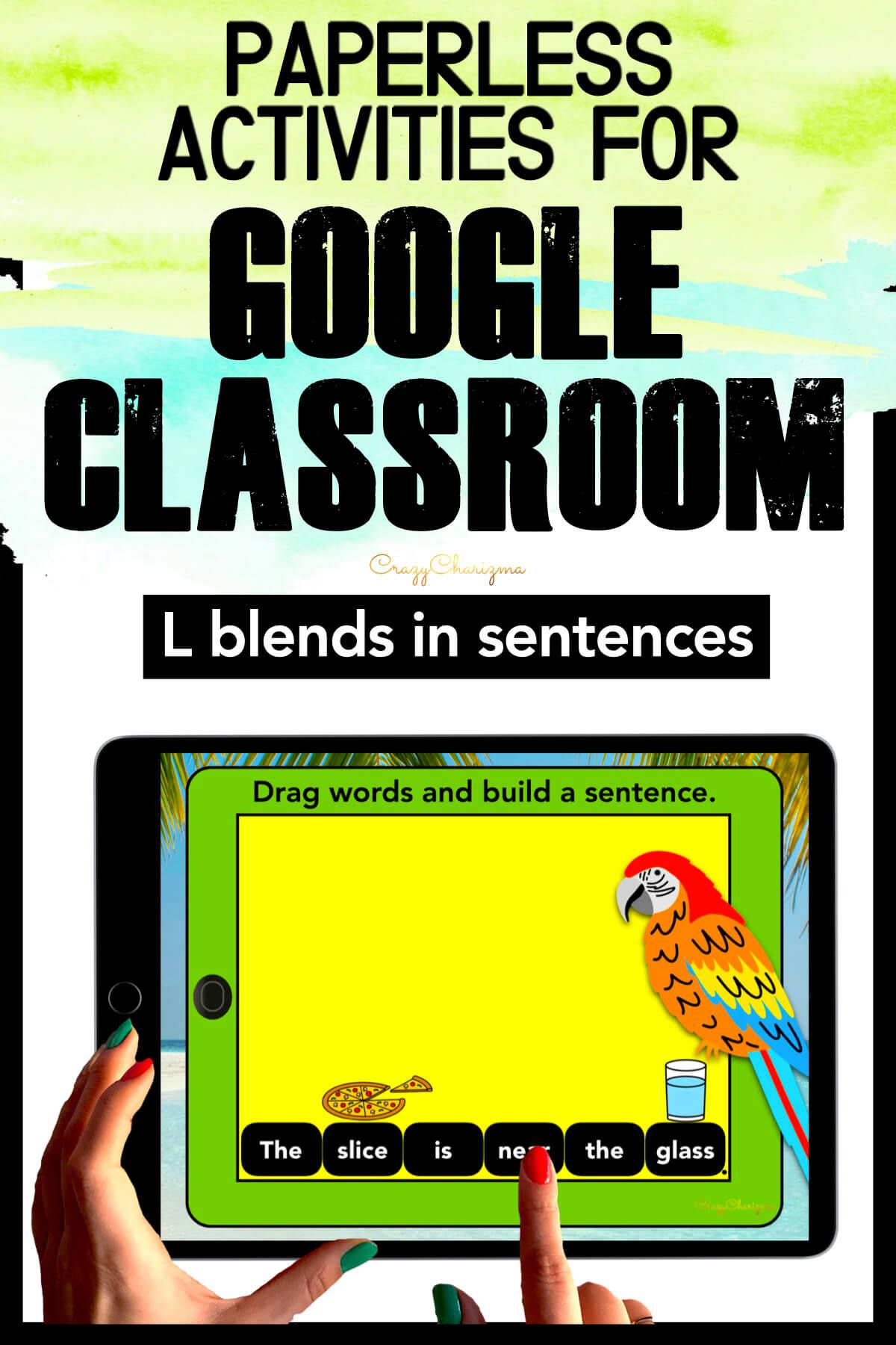 Need to practice beginning L BLENDS in sentences? Check out these interactive slides for Google Classroom. Kids will drag words and build sentences in the tropics!